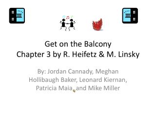 Get on the Balcony Chapter 3 by R. Heifetz  & M .  Linsky