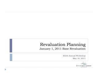 Revaluation Planning January 1, 2011 Base Revaluation