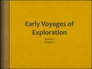 Early Voyages of Exploration