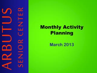 Monthly Activity Planning