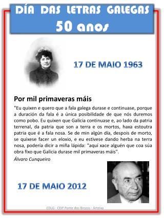 DÍA  DAS  LETRAS  GALEGAS 50 anos