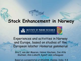 Stock Enhancement in Norway