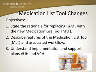 Medication List Tool Changes