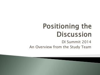 Positioning the Discussion