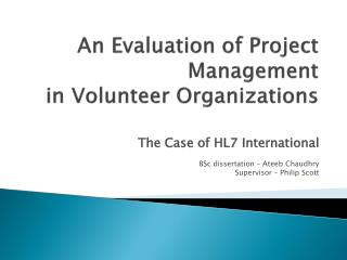 An Evaluation of Project Management in Volunteer Organizations
