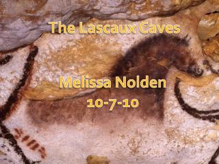 The Lascaux Caves