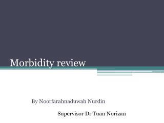 Morbidity review