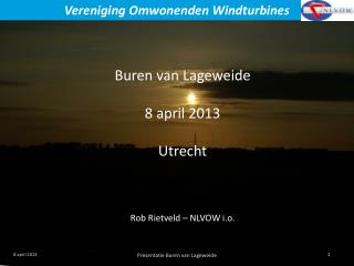 Buren van  Lageweide 8 april 2013 Utrecht Rob Rietveld – NLVOW i.o.