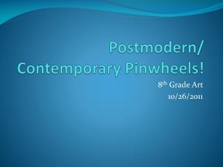 Postmodern / Contemporary Pinwheels!
