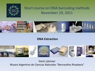 Short course on DNA barcoding methods November 29, 2011