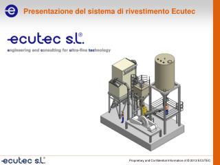 Presentazione  del sistema di  rivestimento  Ecutec
