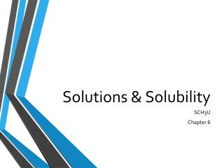 Solutions & Solubility