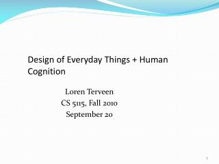 Design of Everyday Things + Human Cognition