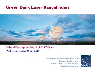 Green Bank Laser Rangefinders