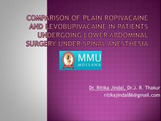 Dr.  Ritika Jindal ,  Dr.J . R.  Thakur ritikajindal86@gmail.com