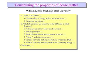 Constraining the properties of dense matter