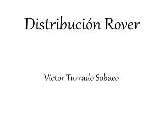 Distribución  Rover