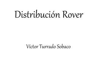 Distribuci�n  Rover