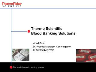 Thermo Scientific Blood Banking Solutions
