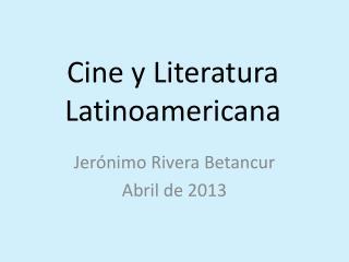 Cine y Literatura Latinoamericana