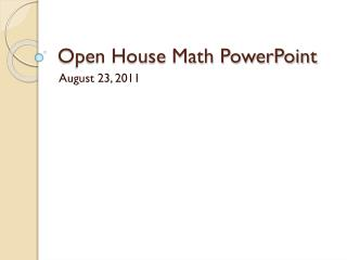 Open House Math PowerPoint