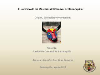 El universo de las Máscaras del Carnaval de Barranquilla: