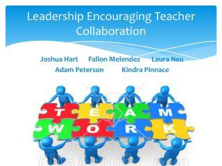 Leadership Encouraging Teacher Collaboration