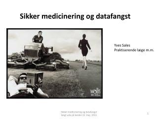 Sikker medicinering og datafangst