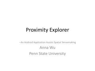 Proximity Explorer