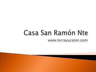 Casa San Ram�n  Nte