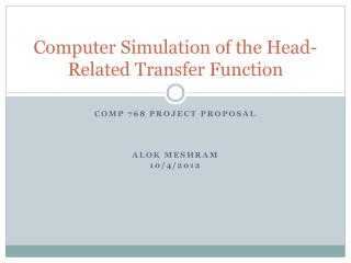 Computer Simulation of the Head-Related Transfer Function