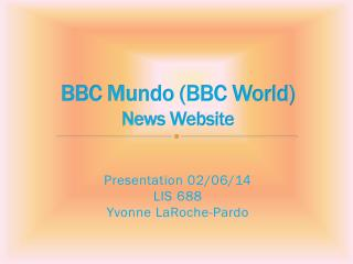 BBC  Mundo  (BBC World) News Website