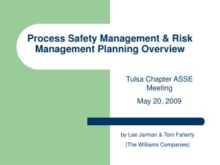 Process Safety Management  Risk Management Planning Overview
