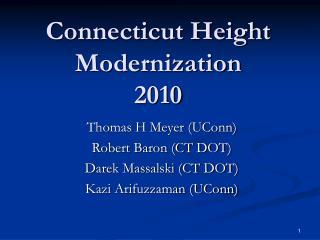 Connecticut Height Modernization 2010