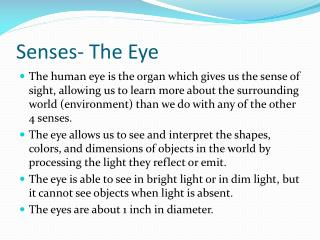 Senses- The Eye