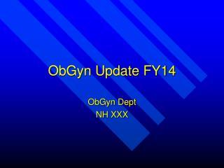 ObGyn Update FY14