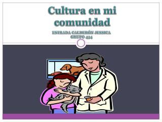 Cultura en mi comunidad