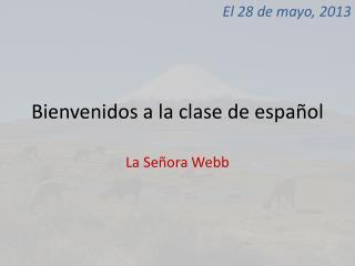 Bienvenidos  a la  clase  de  español