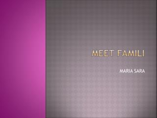 MEET FAMILI