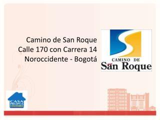 Camino de San Roque Calle 170 con Carrera 14 Noroccidente - Bogotá