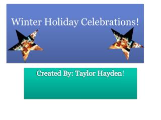 Winter Holiday Celebrations!
