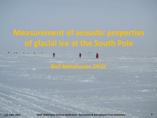 Measurement of acoustic properties  of  glacial  ice at the South Pole