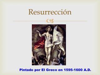 Resurrecci ón