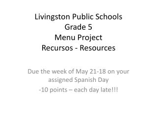Livingston Public Schools Grade 5  Menu Project  Recursos  - Resources