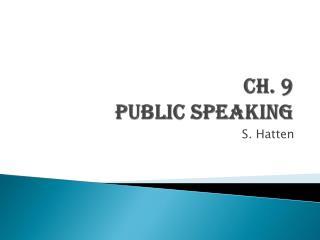 Ch. 9  Public Speaking