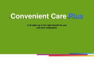 Convenient Care  Plus