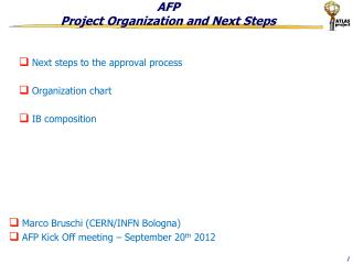 AFP Project Organization and Next Steps
