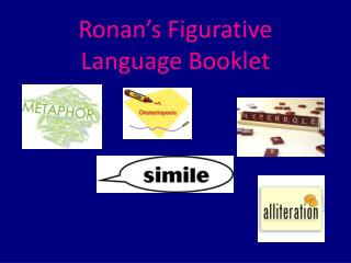 Ronan's Figurative Language Booklet