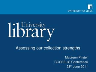 Assessing our collection strengths