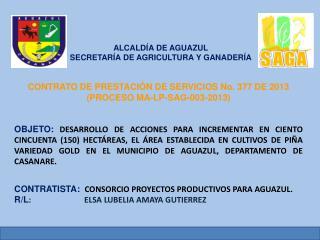 ALCALDÍA DE AGUAZUL SECRETARÍA DE AGRICULTURA Y GANADERÍA